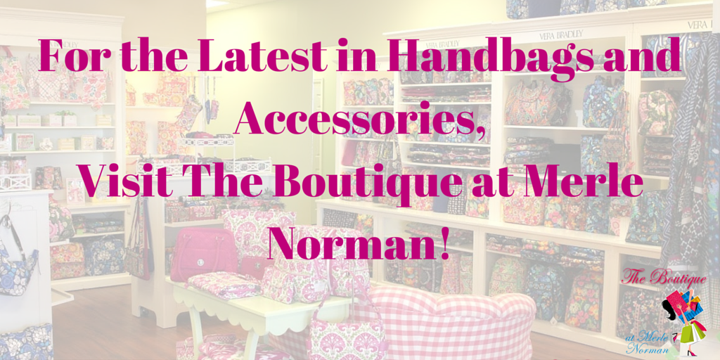 241ad87a9f9 For the Latest in Handbags and Accessories, Visit The Boutique at Merle  Norman! - The Boutique at Merle Norman - Richmond | NearSay