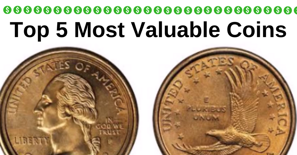 Top 5 Most Valuable Coins - American Coins & Gold - Wayne   NearSay