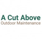 A Cut Above Outdoor Maintenance, Lawn and Garden, Services, Volcano, California