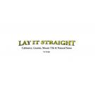 Lay it Straight, Tile Contractors, Cabinets, Marble & Granite, Cincinnati, Ohio
