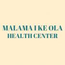 Malama I Ke Ola Health Center, Medical Clinics, Services, Wailuku, Hawaii
