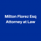 Milton Florez Esq Attorney at Law, Criminal Attorneys, Civil Rights Attorneys, Attorneys, Elmhurst, New York