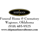 Shipman Funeral Home & Crematory , Funeral Homes, Services, Wagoner, Oklahoma
