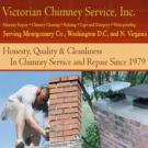 Victorian Chimney Service, Inc., Chimney Sweep, Chimney Repair, Kensington, Maryland