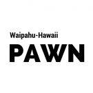 Waipahu-Hawaii Pawn, Cash Loans, Cash For Gold, Pawn Shop, Waipahu, Hawaii
