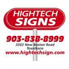Hightech Signs, Sign Contractors, Sign Manufacturers, Signs, Texarkana, Texas