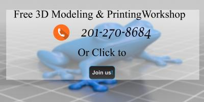 Free 3D Modeling and Printing Workshop, Hackensack, New Jersey