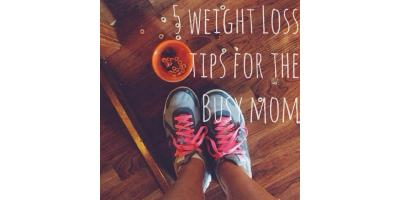 5 Weight Loss Tips for the Busy Mom, North Bethesda, Maryland