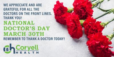 Coryell Health Salutes All of Our Medical Providers on Doctor's Day! , Gatesville, Texas