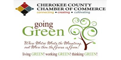 We're Going Green with the Cherokee Chamber of Commerce!, Canton, Georgia