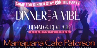 SABROSO SATURDAYS- DINNER WITH A VIBE- JUNE 29- MAMAJUANA CAFE PATERSON, Paterson, New Jersey