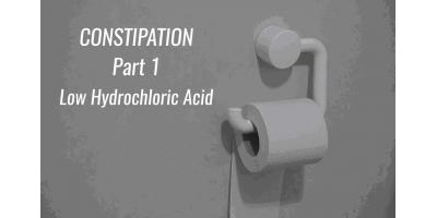 Your Complete Guide to Causes of Constipation and Finding Relief – Part 1: Low Stomach Acid (Hydrochloric Acid), Manhattan, New York