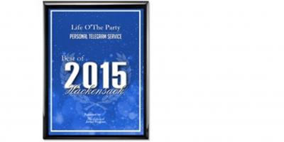 Life O'The Party Receives 2015 Best of Hackensack Award, Hackensack, New Jersey