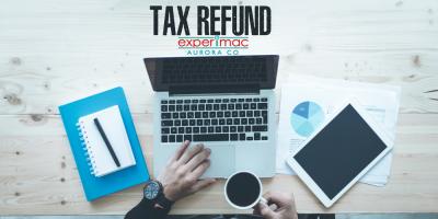 Smart Ways To Spend Your Tax Return Dollars, Aurora, Colorado