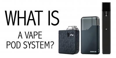 What is a Vape Pod System?, Honolulu, Hawaii