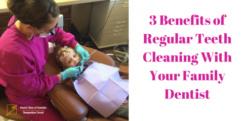 ​3 Benefits of Regular Teeth Cleaning With Your Family Dentist, Onalaska, Wisconsin