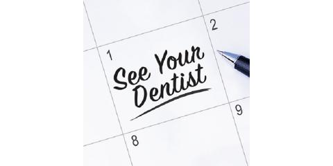 Remember to keep those biannual dental visits!, Lewisburg, Pennsylvania