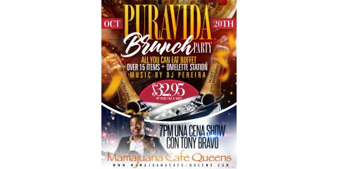 PURA VIDA BRUNCH PARTY- OCT 20TH- MAMAJUANA CAFE QUEENS, New York, New York