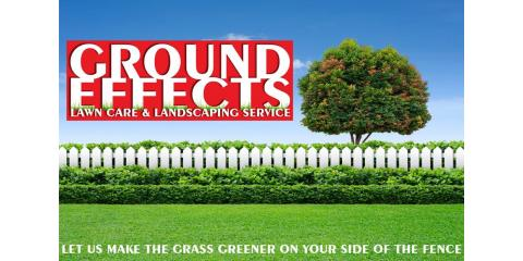 Keep Your Law Looking Healthy With These Lawn Care Tips From Ground Effects And Landscaping