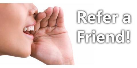 Refer A Friend, Monroe, New York