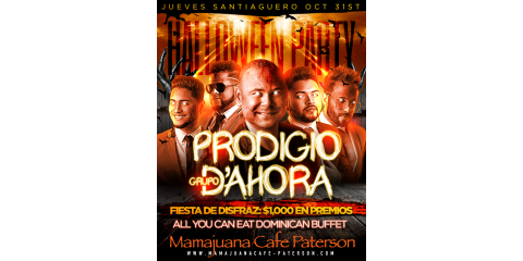 PRODIGIO- GRUPO D' AHORA- OCT 31ST - MAMAJUANA CAFE PATERSON , Paterson, New Jersey