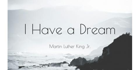 Remembering Dr. Martin Luther King Jr. and His Dream..., Forked River, New Jersey