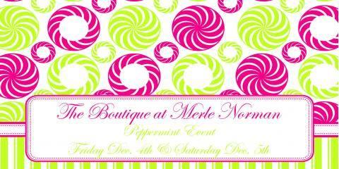 527076942db 5th Annual Peppermint Event This Friday & Saturday! - The Boutique at Merle  Norman - Richmond | NearSay