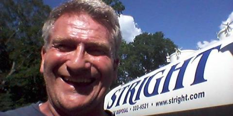 The Sun Is Out And It's Warming Up! Time To Pump Your Septic Tank!  Bob Aillery of Stright Company., Stamford, Connecticut