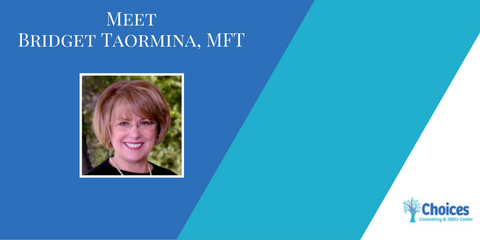 Meet the Staff: Bridget Taormina, MFT, Upper San Gabriel Valley, California
