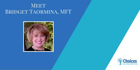 Meet the Staff: Bridget Taormina, MFT, Upper San Gabriel Valley, California