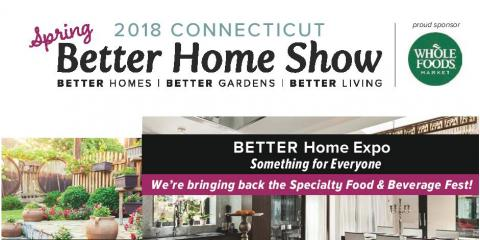 Free Admission for 2 at the Spring Better Home Show 2018, Milford, Connecticut