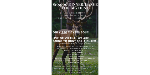 The BIG Hunt - $10,000 Dinner Dance, Highland, Illinois
