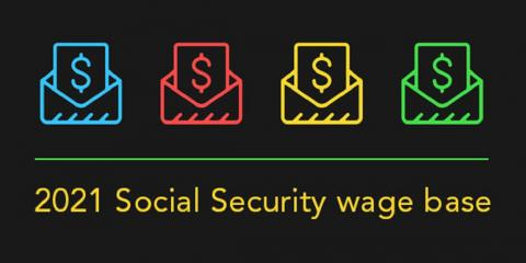 "The 2021 ""Social Security Wage Base"" Is Increasing, Mountain Home, Arkansas"