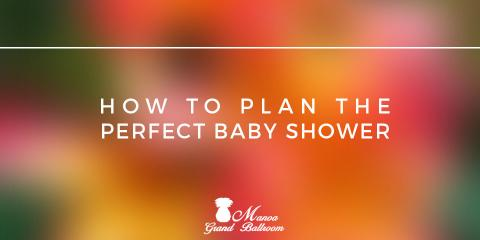 plan the perfect baby shower at top party venues like manoa mccully
