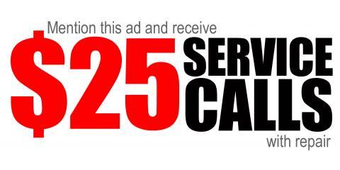 $25 Service Call, Dalton, Georgia