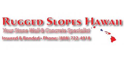 Rugged Slopes Hawaii, Concrete Contractors, Services, Honolulu, Hawaii