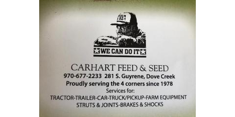 Carhart Feed & Seed Co, Farm Machinery & Equipment, Services, Dove Creek, Colorado