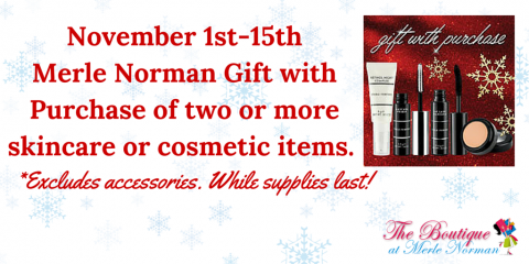 4c973529103 Merle Norman Cosmetics: Gift with Purchase - The Boutique at Merle ...
