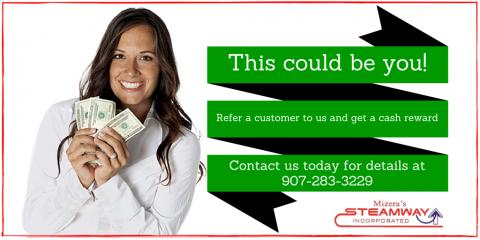 Get Rewarded Through Our Referral Program!, Kalifornsky, Alaska
