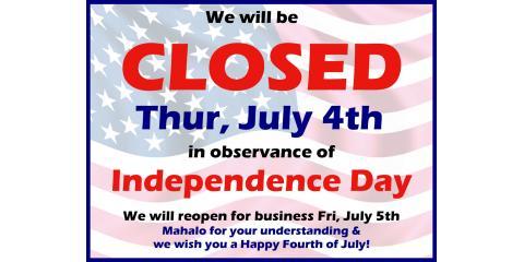 CLOSED on 4th of July, Honolulu, Hawaii