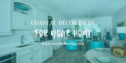 Coastal Décor Ideas for Your Home , Foley, Alabama