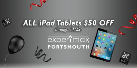 All iPad Tablets $50 OFF through 11/22/19, Portsmouth, New Hampshire