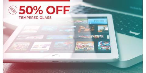 50% OFF Tempered Glass/ Liquid Glass Upgrades, Northwest Harris, Texas