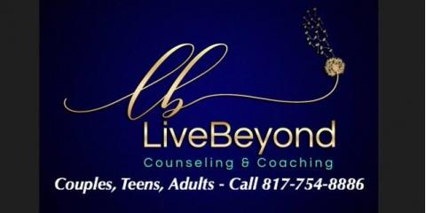 Live Beyond Counseling & Coaching, Counseling, Health and Beauty, Keller, Texas