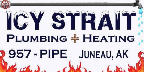 Icy Strait Plumbing & Heating, Heating, Services, Juneau, Alaska