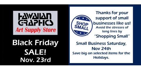 Black Friday - Small Business Saturday SALE, Honolulu, Hawaii