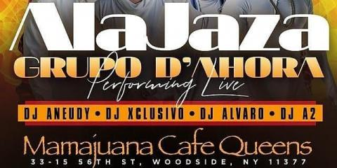 ALAJAZAH - LA MEGA 97.9FM - DAHORA - MAMAJUANA CAFE QUEENS, New York, New York