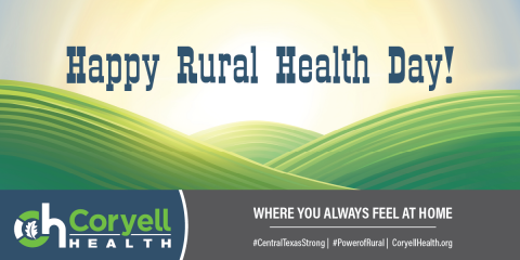 We Have Something to be Proud of- National Rural Health Day, Gatesville, Texas