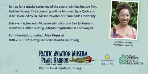 Black History Month in Honolulu: Aviation Museum Hosts Hidden Figures Screening and Q&A, Honolulu, Hawaii