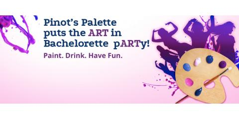 Plan a Bridal Shower, Bachelorette Party, or Girls' Night Out at Pinot's Palette, Middletown, Ohio
